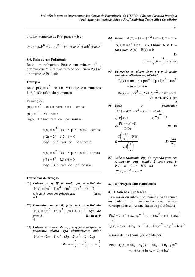 Pré-cálculo para os ingressantes dos Cursos de Engenharia da UTFPR –Câmpus Cornélio Procópio 21 o valor numérico de P(x) p...