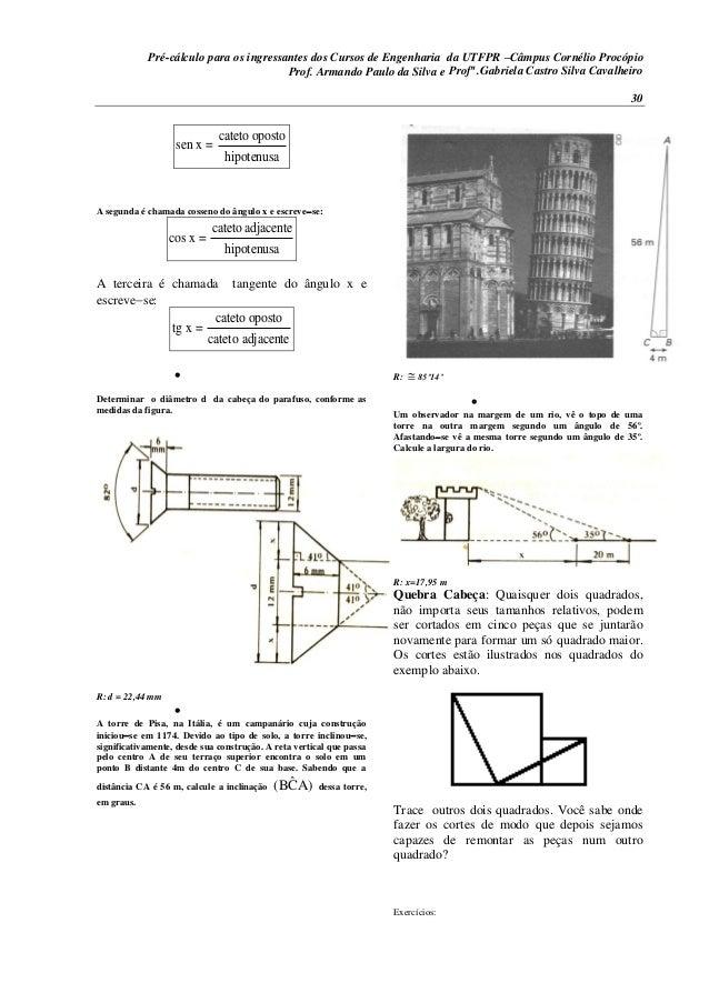 Pré-cálculo para os ingressantes dos Cursos de Engenharia da UTFPR –Câmpus Cornélio Procópio 30 cateto oposto sen x = hipo...