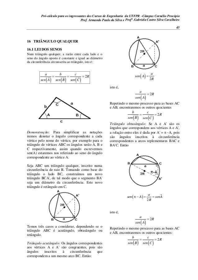 Pré-cálculo para os ingressantes dos Cursos de Engenharia da UTFPR –Câmpus Cornélio Procópio 43 16 TRIÂNGULO QUALQUER 16.1...