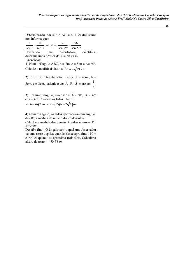 Pré-cálculo para os ingressantes dos Cursos de Engenharia da UTFPR –Câmpus Cornélio Procópio 46 Determinando AB = c e AC =...