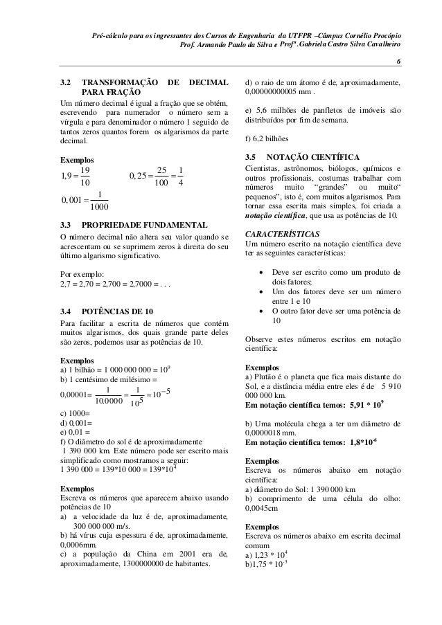 Pré-cálculo para os ingressantes dos Cursos de Engenharia da UTFPR –Câmpus Cornélio Procópio 6 3.2 TRANSFORMAÇÃO DE DECIMA...