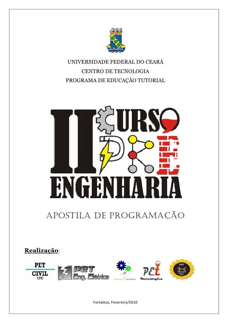 UNIVERSIDADE FEDERAL DO CEARÁ                  CENTRO DE TECNOLOGIA              PROGRAMA DE EDUCAÇÃO TUTORIAL      APOSTI...