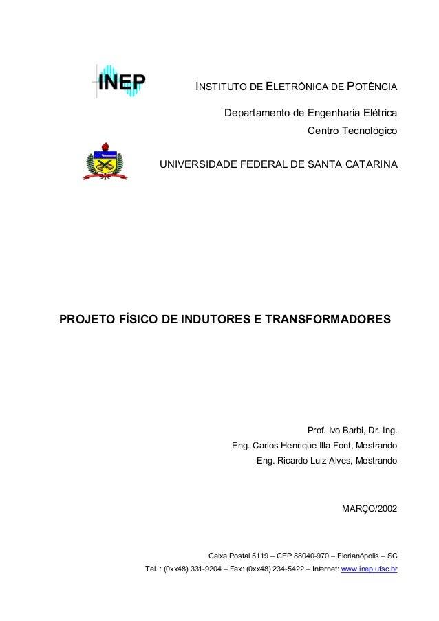 INSTITUTO DE ELETRÔNICA DE POTÊNCIA  Departamento de Engenharia Elétrica  Centro Tecnológico  UNIVERSIDADE FEDERAL DE SANT...