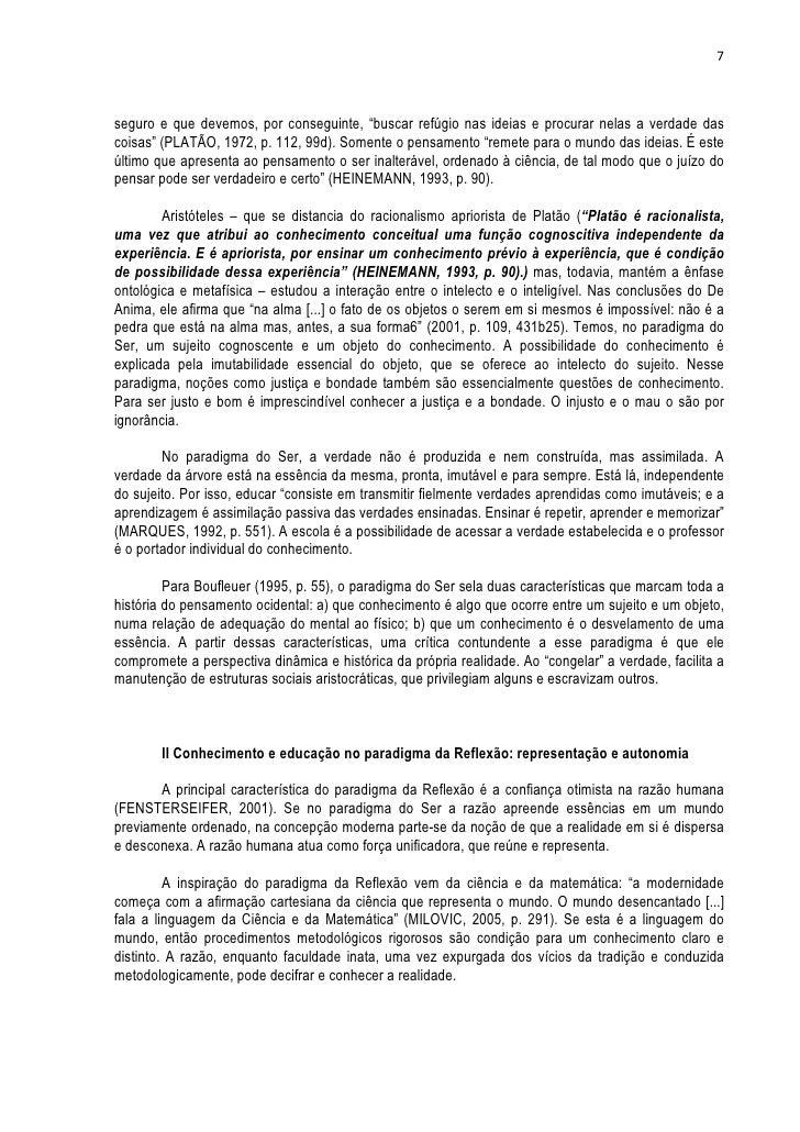 """7seguro e que devemos, por conseguinte, """"buscar refúgio nas ideias e procurar nelas a verdade dascoisas"""" (PLATÃO, 1972, p...."""