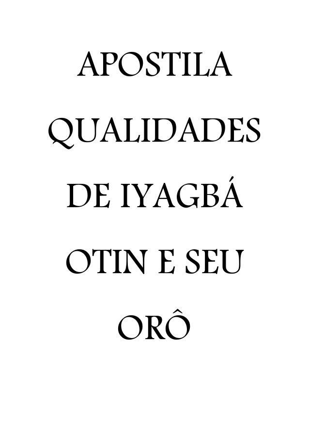 APOSTILA QUALIDADES DE IYAGBÁ OTIN E SEU ORÔ