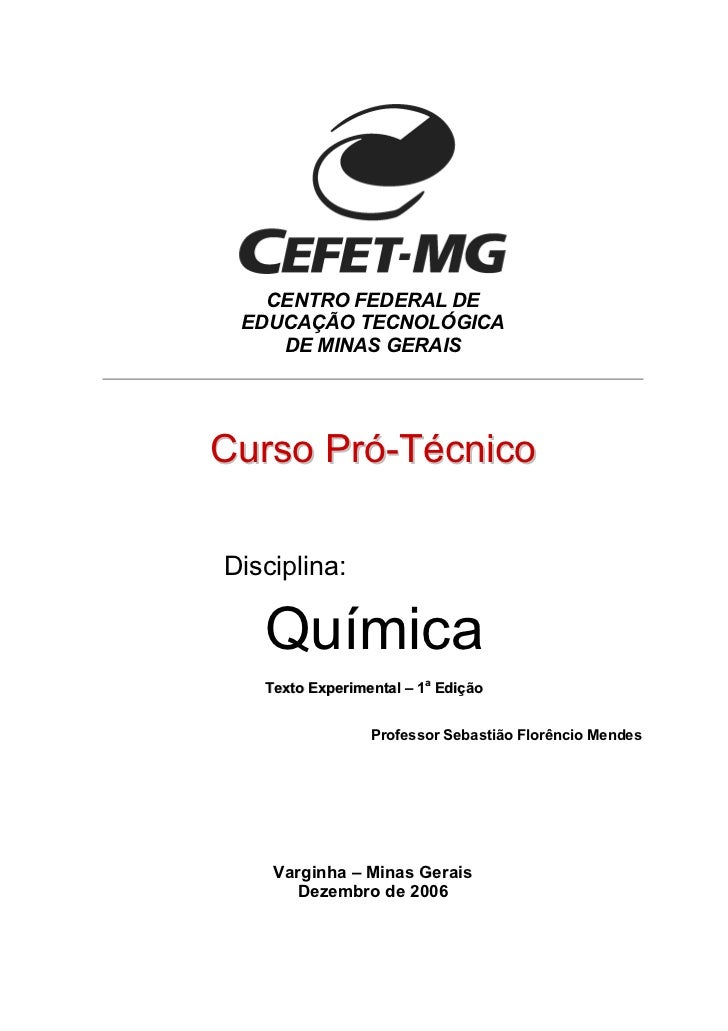 CENTRO FEDERAL DE EDUCAÇÃO TECNOLÓGICA    DE MINAS GERAISCurso Pró-TécnicoDisciplina:   Química   Texto Experimental – 1a ...