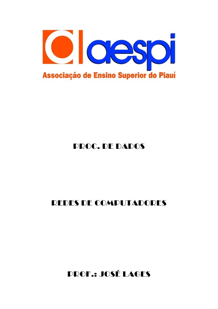 PROC. DE DADOS     REDES DE COMPUTADORES       PROF.: JOSÉ LAGES