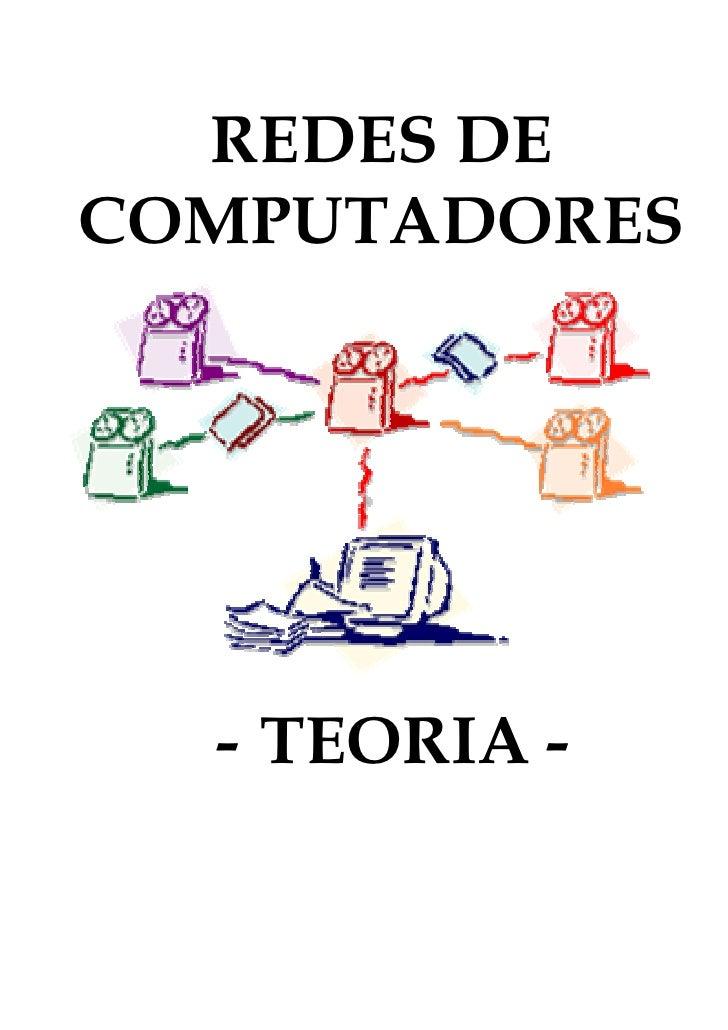 REDES DE COMPUTADORES       - TEORIA -