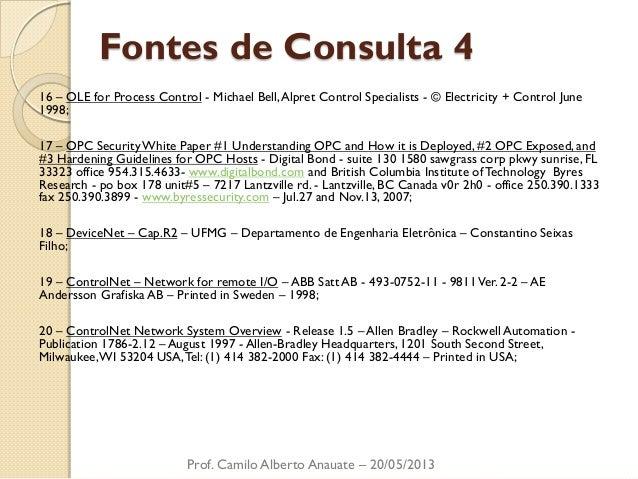 Fontes de Consulta 4  16 – OLE for Process Control - Michael Bell, Alpret Control Specialists - © Electricity + Control Ju...