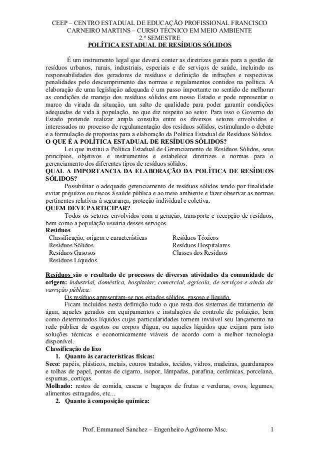 CEEP – CENTRO ESTADUAL DE EDUCAÇÃO PROFISSIONAL FRANCISCO CARNEIRO MARTINS – CURSO TÉCNICO EM MEIO AMBIENTE 2.º SEMESTRE P...