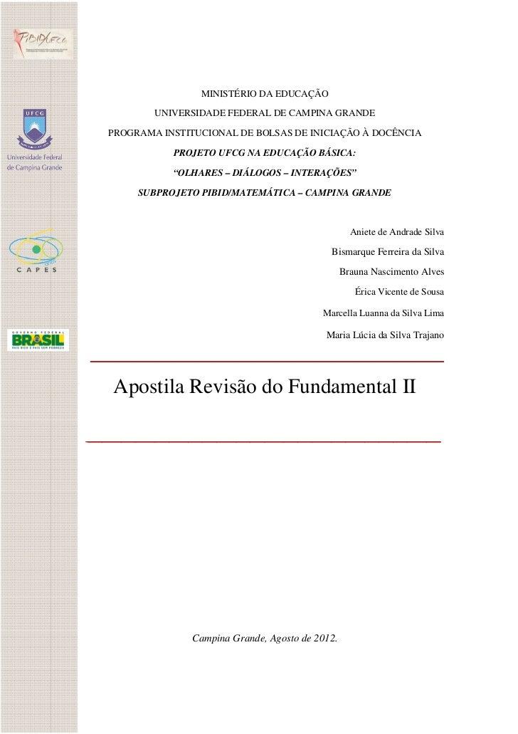 MINISTÉRIO DA EDUCAÇÃO             UNIVERSIDADE FEDERAL DE CAMPINA GRANDE    PROGRAMA INSTITUCIONAL DE BOLSAS DE INICIAÇÃO...