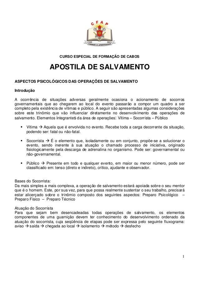 1 CURSO ESPECIAL DE FORMAÇÃO DE CABOS APOSTILA DE SALVAMENTO ASPECTOS PSICOLÓGICOS DAS OPERAÇÕES DE SALVAMENTO Introdução ...