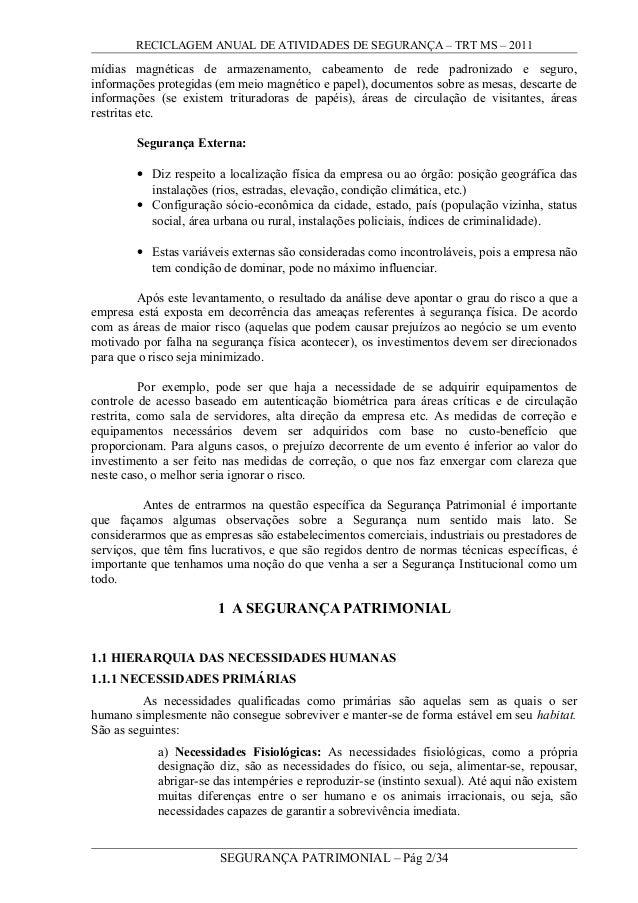 RECICLAGEM ANUAL DE ATIVIDADES DE SEGURANÇA – TRT MS – 2011 mídias magnéticas de armazenamento, cabeamento de rede padroni...