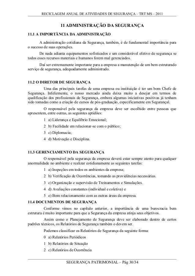 RECICLAGEM ANUAL DE ATIVIDADES DE SEGURANÇA – TRT MS – 2011 11 ADMINISTRAÇÃO DA SEGURANÇA 11.1 A IMPORTÂNCIA DA ADMINISTRA...