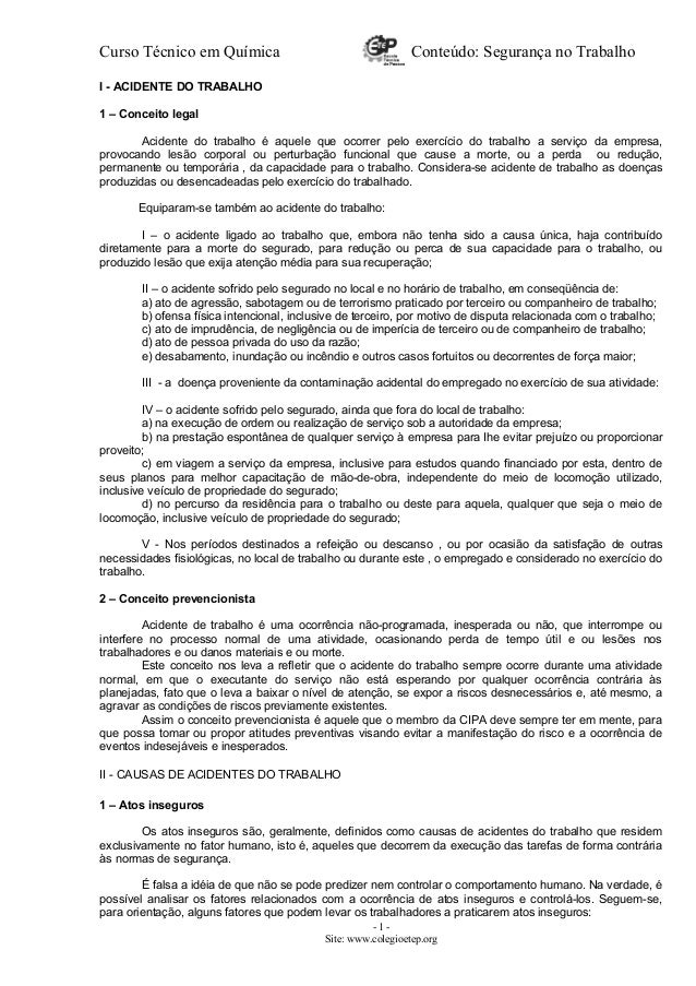 Curso Técnico em Química Conteúdo: Segurança no Trabalho I - ACIDENTE DO TRABALHO 1 – Conceito legal Acidente do trabalho ...