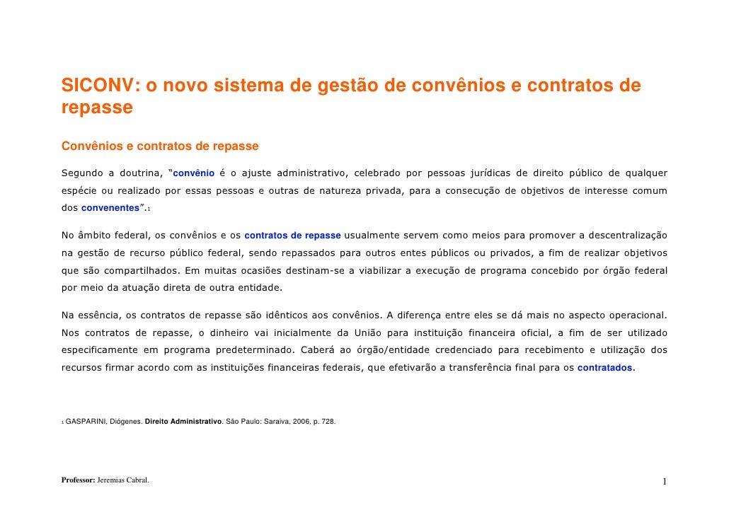 """SICONV: o novo sistema de gestão de convênios e contratos derepasseConvênios e contratos de repasseSegundo a doutrina, """"co..."""