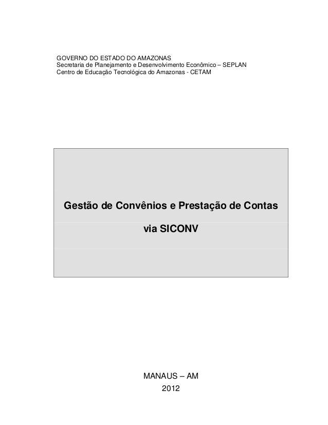 GOVERNO DO ESTADO DO AMAZONAS Secretaria de Planejamento e Desenvolvimento Econômico – SEPLAN Centro de Educação Tecnológi...