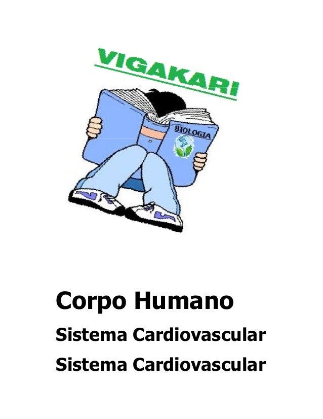 Corpo Humano Sistema Cardiovascular Sistema Cardiovascular