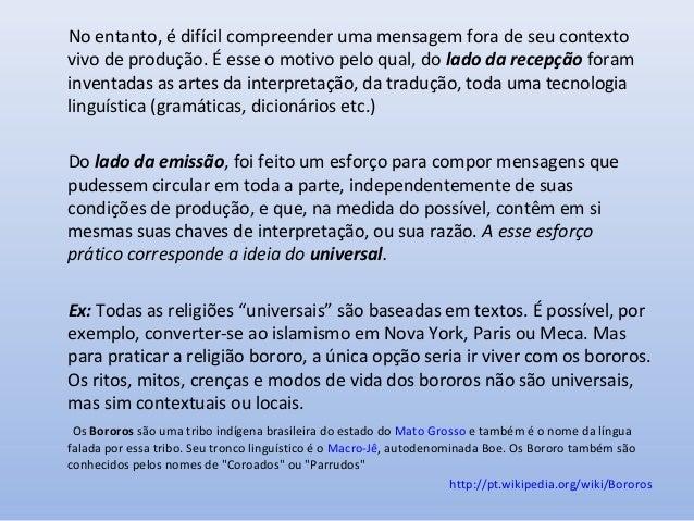 Quanto mais Universal menos Totalizável A cibercultura dá forma a um novo tipo de universal: o universal sem totalidade. Q...