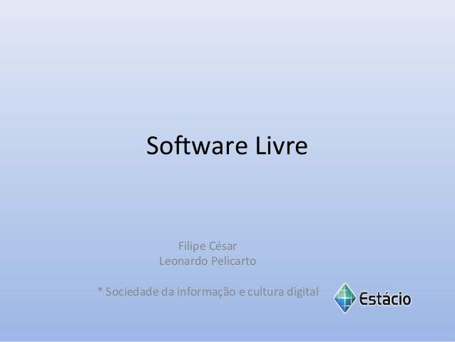 Uso de software livre gera economia de R$ 30 milhões ao governo federal  Fonte: http://www.youtube.com/watch?v=saEjztTXg7M