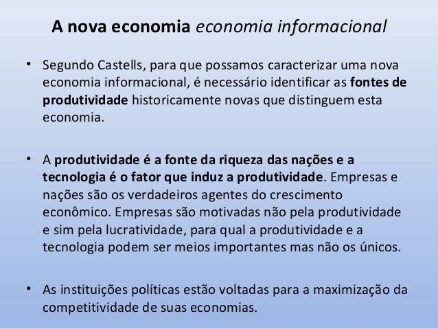 """A nova economia economia informacional • """"A lucratividade e a competitividade são os verdadeiros determinantes da inovação..."""