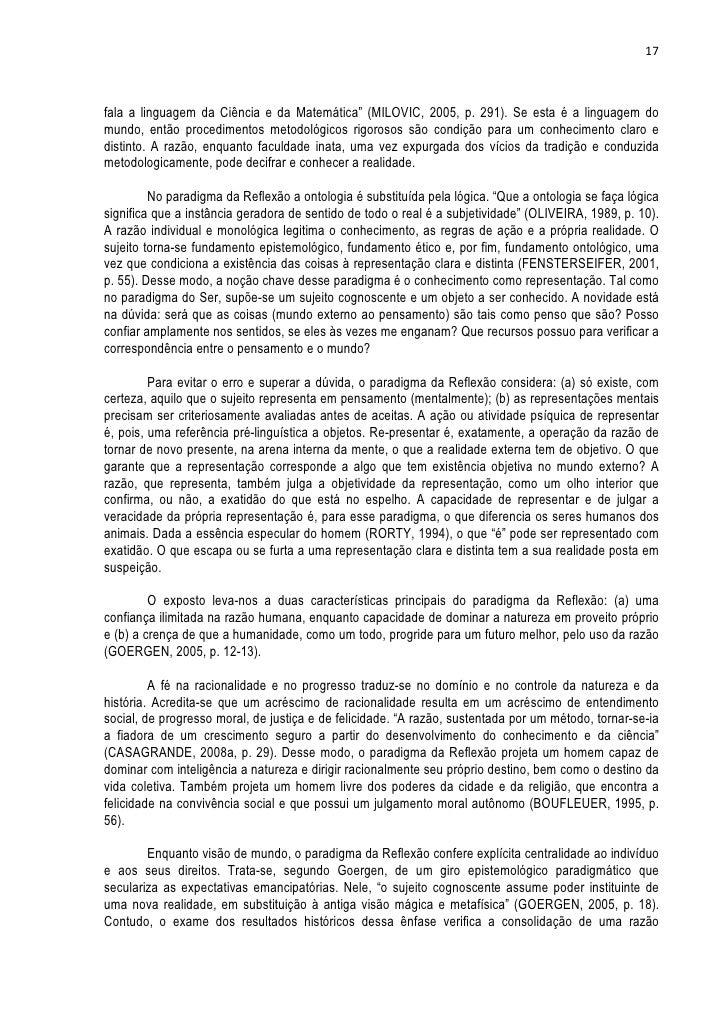 """17fala a linguagem da Ciência e da Matemática"""" (MILOVIC, 2005, p. 291). Se esta é a linguagem domundo, então procedimentos..."""