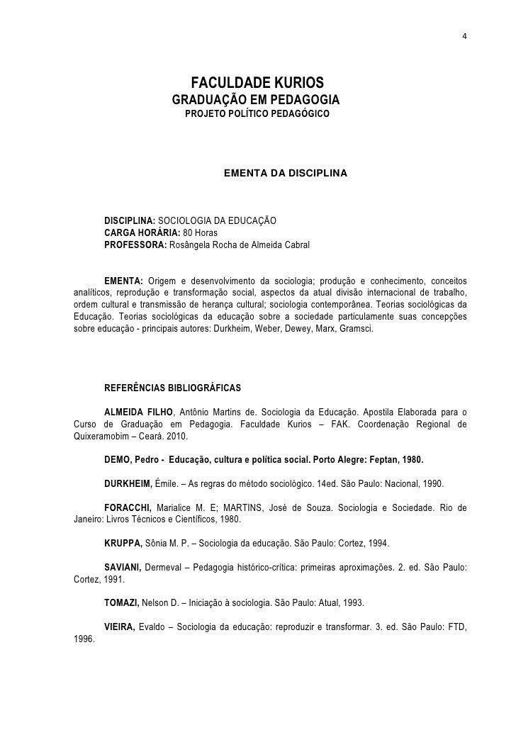 4                              FACULDADE KURIOS                         GRADUAÇÃO EM PEDAGOGIA                            ...
