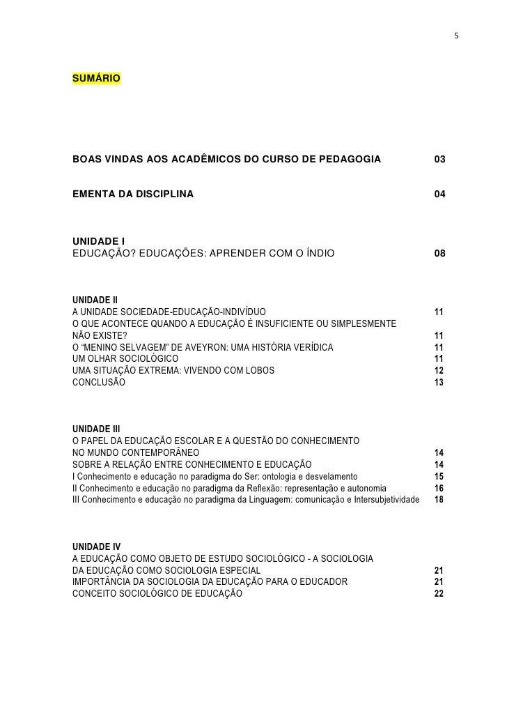 5SUMÁRIOBOAS VINDAS AOS ACADÊMICOS DO CURSO DE PEDAGOGIA                                          03EMENTA DA DISCIPLINA  ...