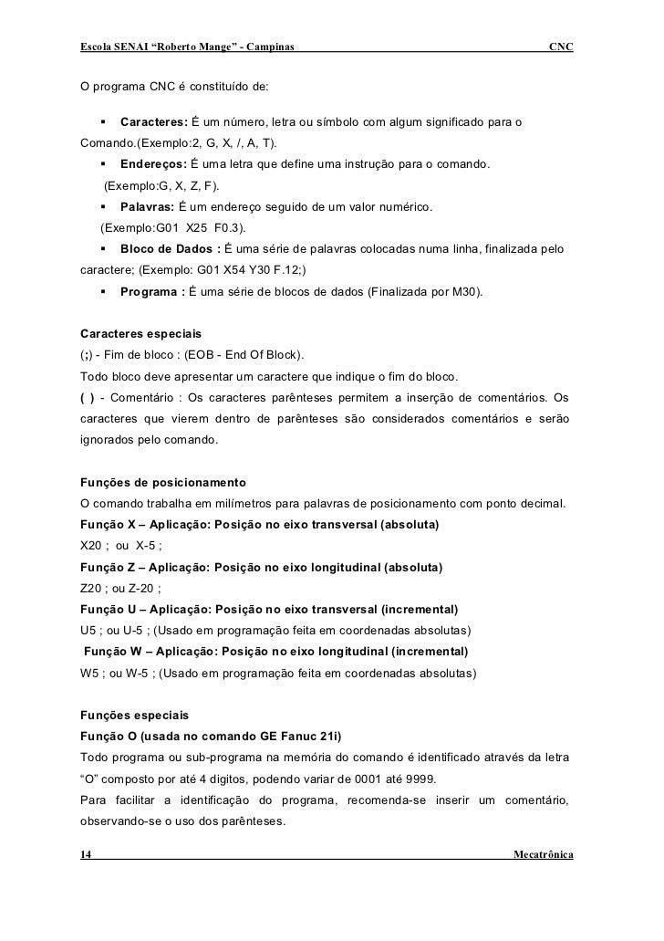"""Escola SENAI """"Roberto Mange"""" - Campinas                                            CNC   O programa CNC é constituído de: ..."""