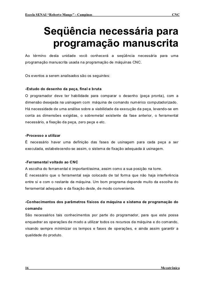 """Escola SENAI """"Roberto Mange"""" - Campinas                                            CNC               Seqüência necessária ..."""