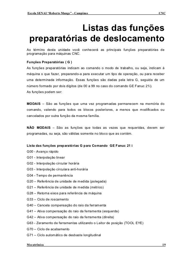 """Escola SENAI """"Roberto Mange"""" - Campinas                                         CNC                  Listas das funções  p..."""