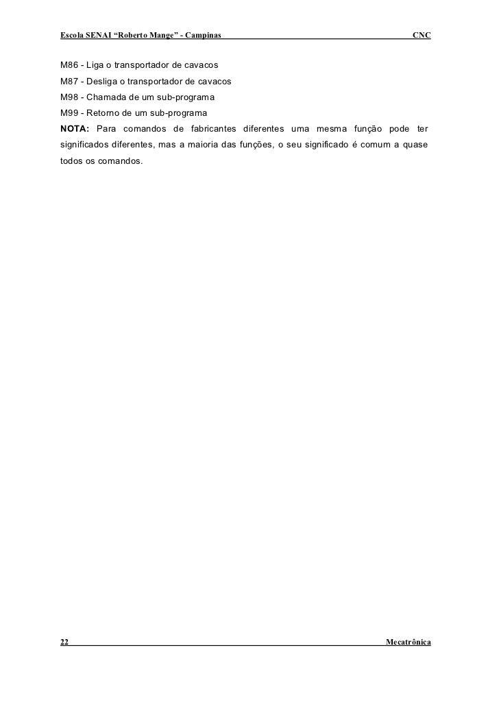 """Escola SENAI """"Roberto Mange"""" - Campinas                                          CNC   M86 - Liga o transportador de cavac..."""