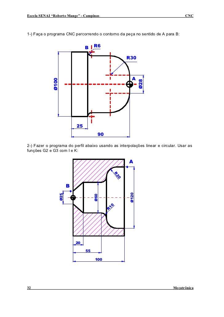 """Escola SENAI """"Roberto Mange"""" - Campinas                                             CNC    1-) Faça o programa CNC percorr..."""