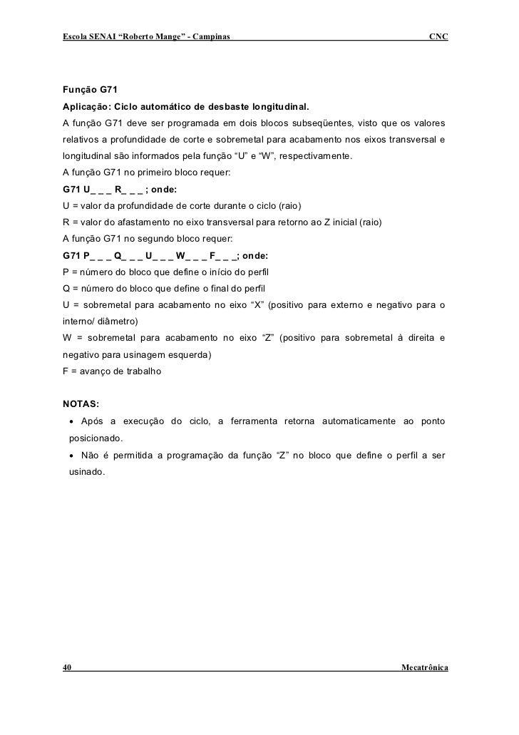 """Escola SENAI """"Roberto Mange"""" - Campinas                                               CNC     Função G71 Aplicação: Ciclo ..."""