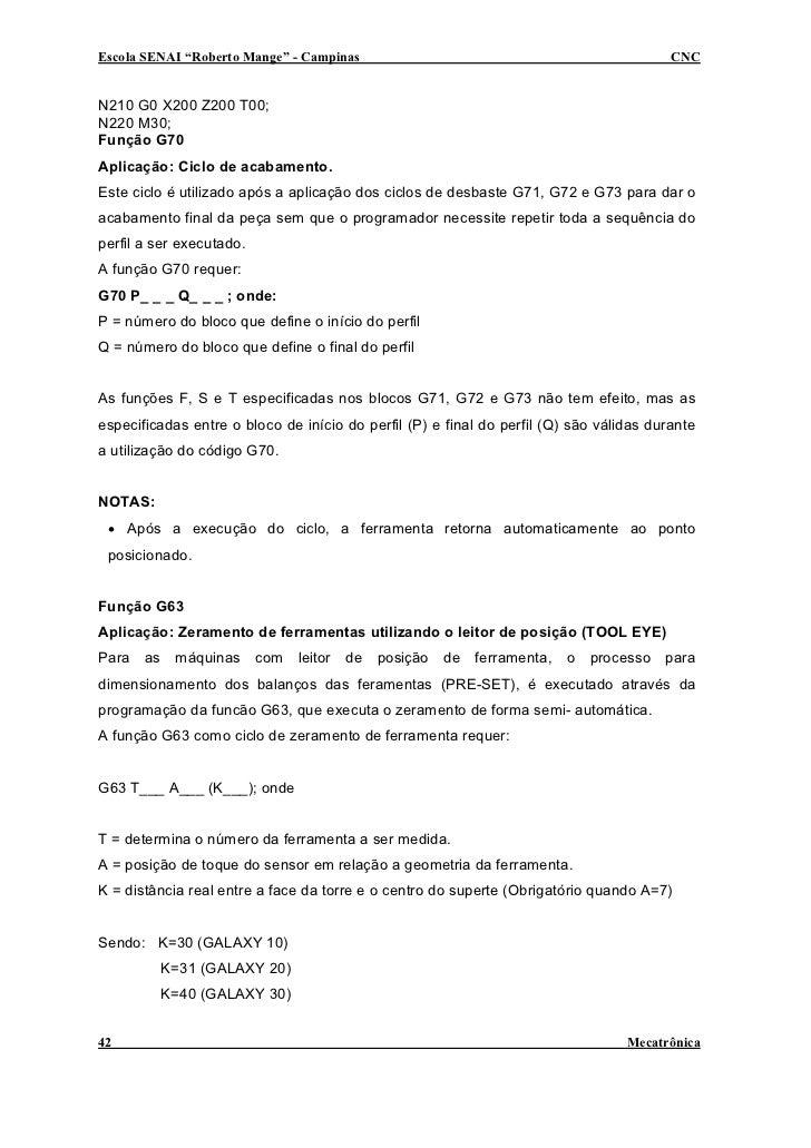 "Escola SENAI ""Roberto Mange"" - Campinas                                                  CNC   N210 G0 X200 Z200 T00; N220..."