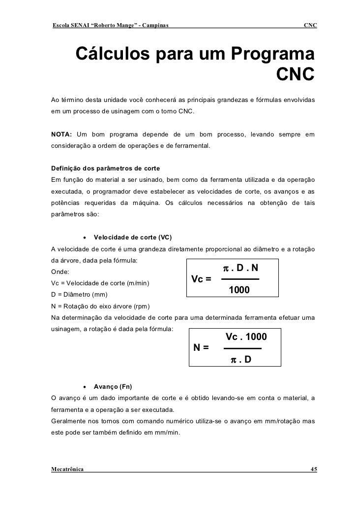 """Escola SENAI """"Roberto Mange"""" - Campinas                                          CNC             Cálculos para um Programa..."""