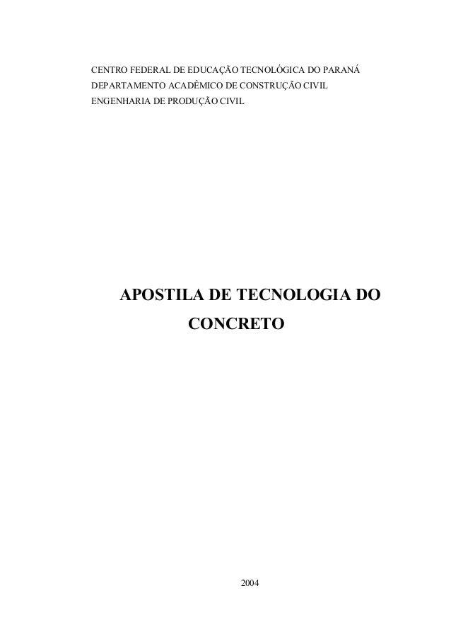 CENTRO FEDERAL DE EDUCAÇÃO TECNOLÓGICA DO PARANÁ DEPARTAMENTO ACADÊMICO DE CONSTRUÇÃO CIVIL ENGENHARIA DE PRODUÇÃO CIVIL A...