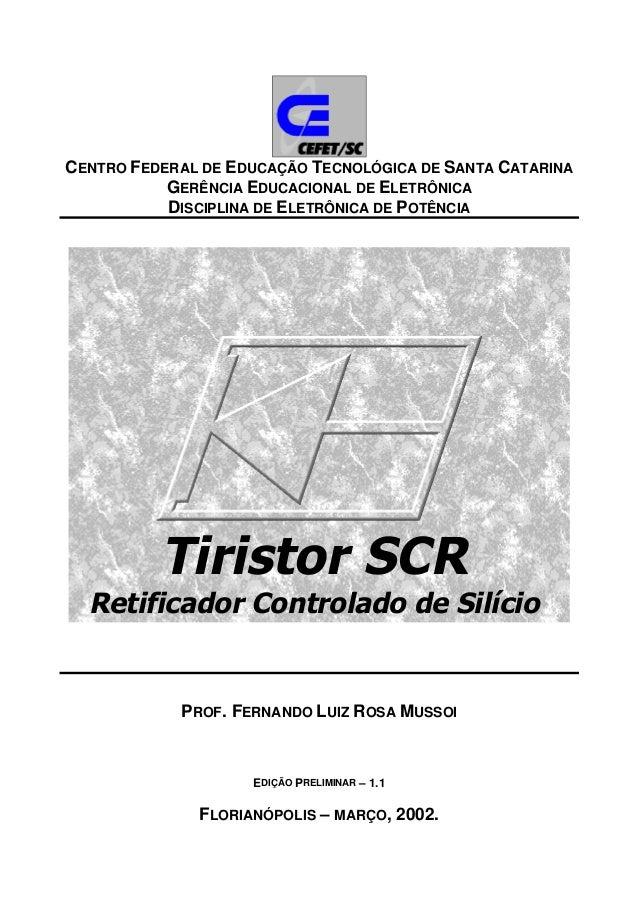 CENTRO FEDERAL DE EDUCAÇÃO TECNOLÓGICA DE SANTA CATARINA GERÊNCIA EDUCACIONAL DE ELETRÔNICA DISCIPLINA DE ELETRÔNICA DE PO...