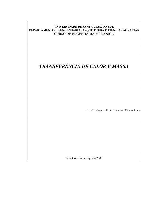 UNIVERSIDADE DE SANTA CRUZ DO SUL DEPARTAMENTO DE ENGENHARIA, ARQUITETURA E CIÊNCIAS AGRÁRIAS CURSO DE ENGENHARIA MECÂNICA...
