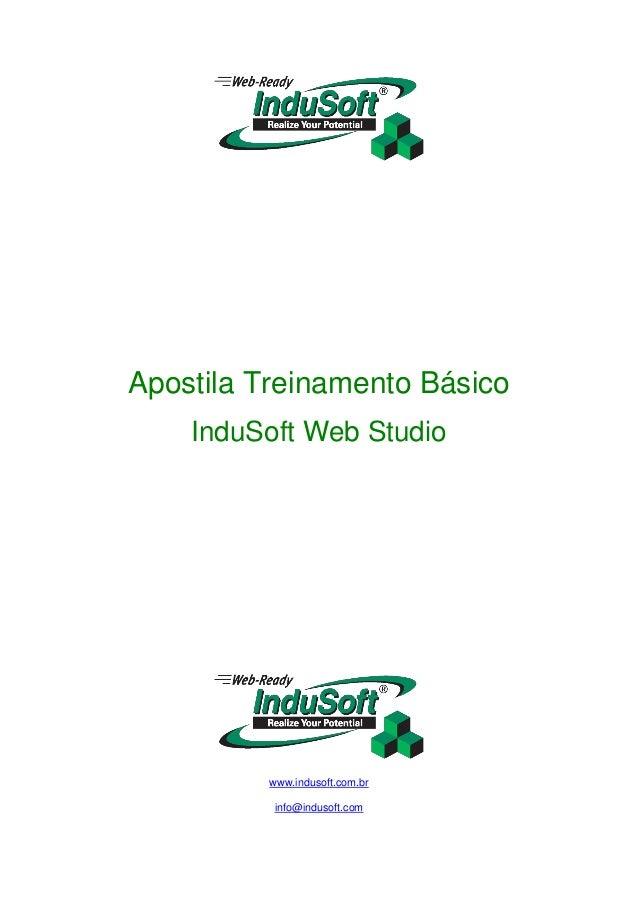 Apostila Treinamento Básico InduSoft Web Studio www.indusoft.com.br info@indusoft.com
