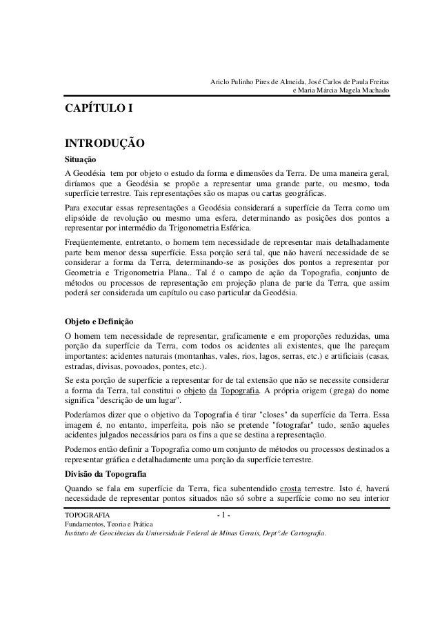 Ariclo Pulinho Pires de Almeida, José Carlos de Paula Freitas e Maria Márcia Magela Machado TOPOGRAFIA - 1 - Fundamentos, ...