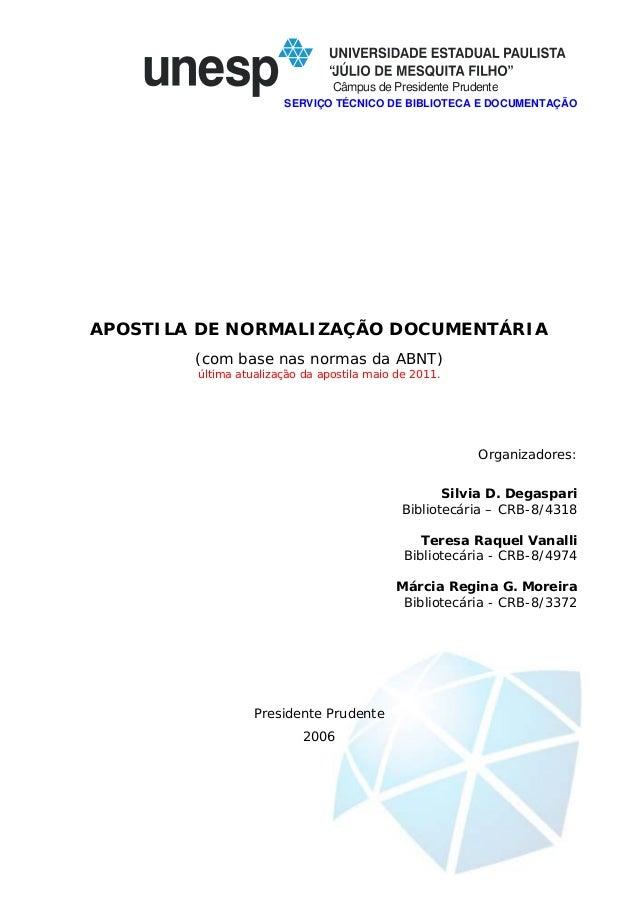 Câmpus de Presidente Prudente SERVIÇO TÉCNICO DE BIBLIOTECA E DOCUMENTAÇÃO APOSTILA DE NORMALIZAÇÃO DOCUMENTÁRIA (com base...