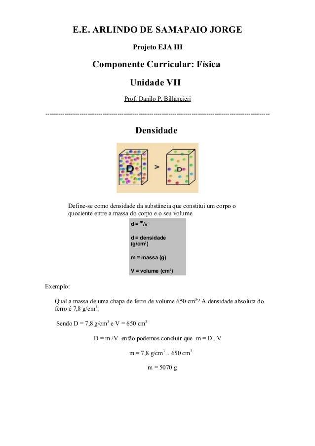 E.E. ARLINDO DE SAMAPAIO JORGEProjeto EJA IIIComponente Curricular: FísicaUnidade VIIProf. Danilo P. Billancieri----------...