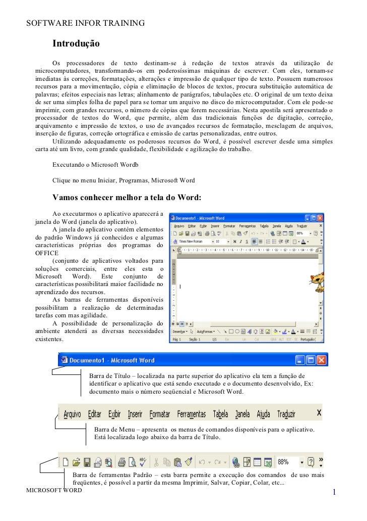 SOFTWARE INFOR TRAINING        Introdução         Os processadores de texto destinam-se à redação de textos através da uti...