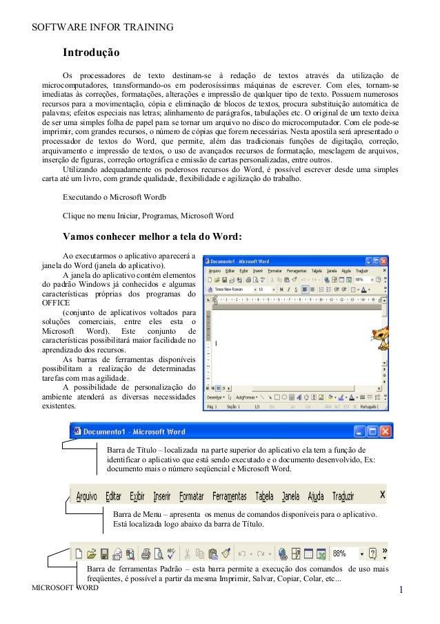 SOFTWARE INFOR TRAININGIntroduçãoOs processadores de texto destinam-se à redação de textos através da utilização demicroco...