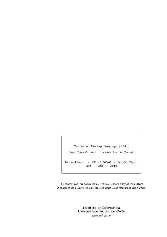 Extensible Markup Language (XML) Júnio César de Lima Technical Report  Cedric Luiz de Carvalho  - RT-INF_002-05 - Relatóri...