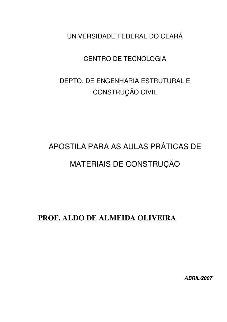 UNIVERSIDADE FEDERAL DO CEARÁ          CENTRO DE TECNOLOGIA    DEPTO. DE ENGENHARIA ESTRUTURAL E            CONSTRUÇÃO CIV...