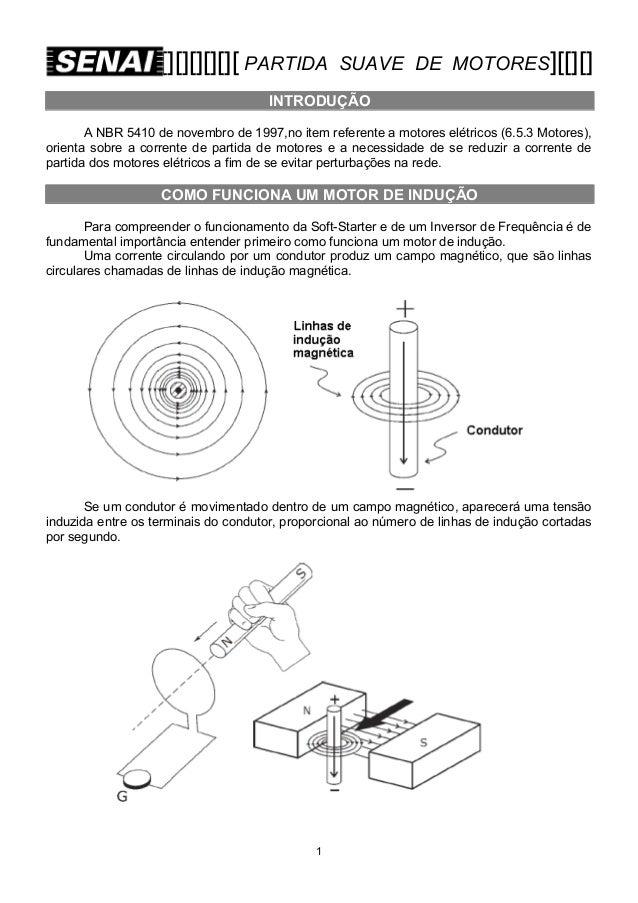 [][][][][][ PARTIDA  SUAVE DE MOTORES][[][]  INTRODUÇÃO A NBR 5410 de novembro de 1997,no item referente a motores elétric...