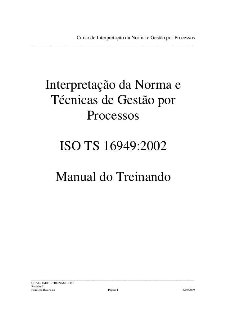 Curso de Interpretação da Norma e Gestão por Processos ___________________________________________________________________...