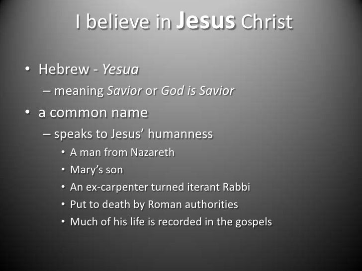 The Apostles' Creed Session Five -I Believe in Jesus Christ
